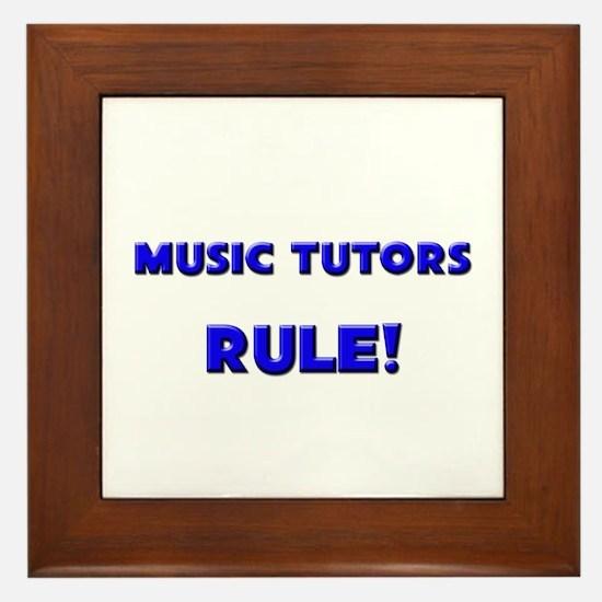 Music Tutors Rule! Framed Tile