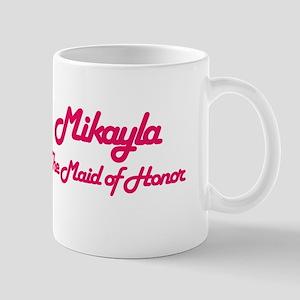 Mikayla - Maid of Honor Mug