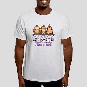 See Speak Hear No Fibromyalgia 2 Light T-Shirt