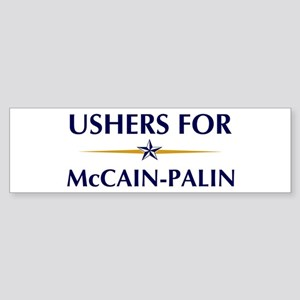 USHERS for McCain-Palin Bumper Sticker