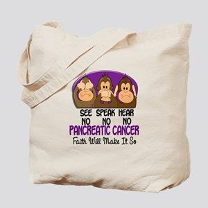 See Speak Hear No Pancreatic Cancer 1 Tote Bag