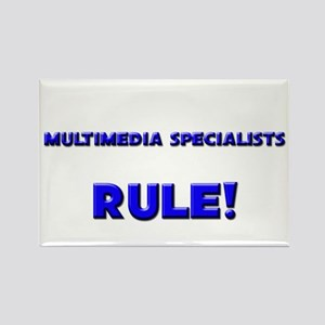 Multimedia Specialists Rule! Rectangle Magnet