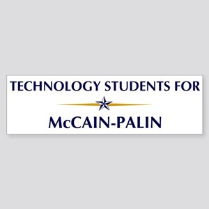 TECHNOLOGY STUDENTS for McCai Bumper Sticker