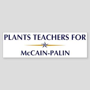 PLANTS TEACHERS for McCain-Pa Bumper Sticker