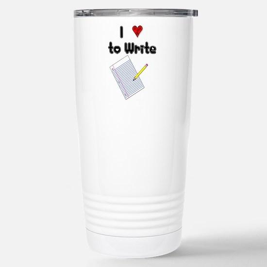I Love to Write Stainless Steel Travel Mug