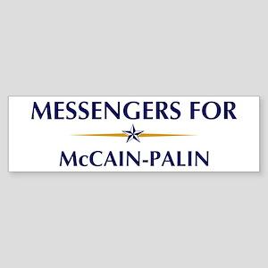 MESSENGERS for McCain-Palin Bumper Sticker