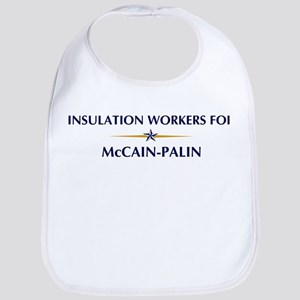 INSULATION WORKERS for McCain Bib