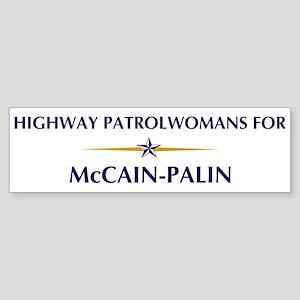 HIGHWAY PATROLWOMANS for McCa Bumper Sticker