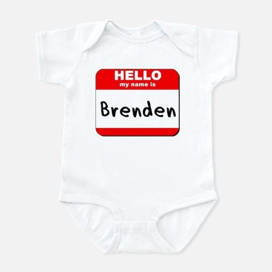 Hello my name is Brenden Infant Bodysuit