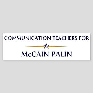 COMMUNICATION TEACHERS for Mc Bumper Sticker