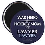War Hero, Hockey Mom vs Lawyers Magnet