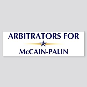 ARBITRATORS for McCain-Palin Bumper Sticker