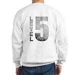 Level 5 Sweatshirt