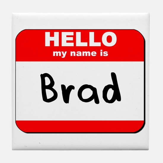 Hello my name is Brad Tile Coaster