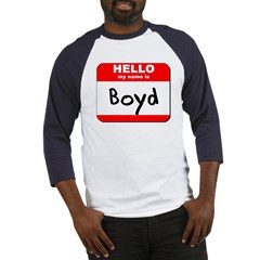 Hello my name is Boyd Baseball Jersey