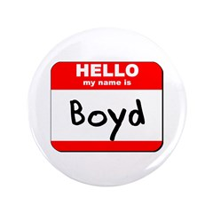Hello my name is Boyd 3.5