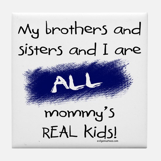 All are real kids Tile Coaster