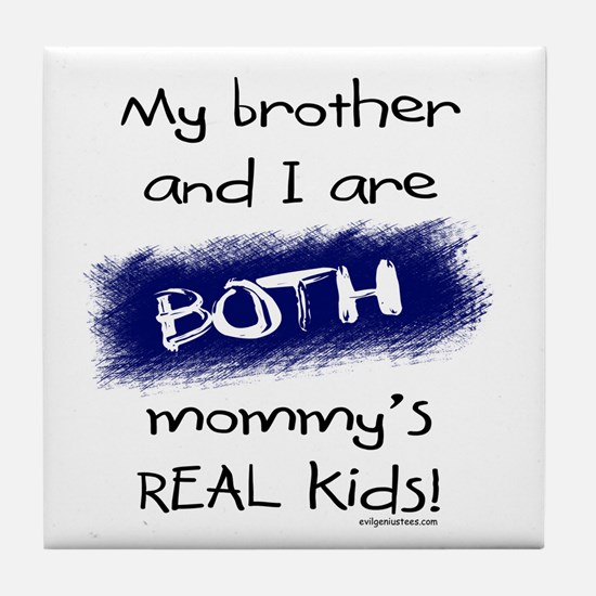 Brother and i both real kids Tile Coaster