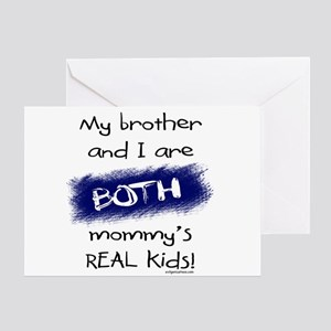 Brother and i both real kids Greeting Card
