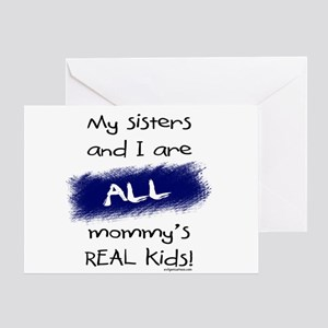 Sisters and I all real kids Greeting Card