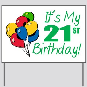 It's My 21st Birthday (Balloons) Yard Sign