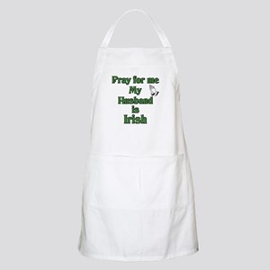 Pray For Me My Husband Is Iri BBQ Apron