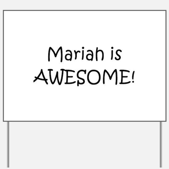 Cool Mariah Yard Sign