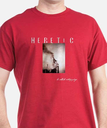 Heretic! T-Shirt