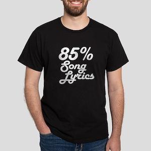 85% Song Lyrics T-Shirt