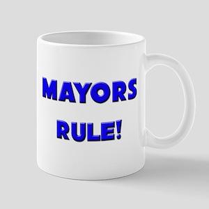 Mayors Rule! Mug