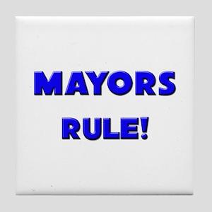 Mayors Rule! Tile Coaster