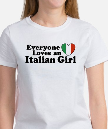 Everyone loves an italian girl Women's T-Shirt