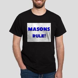 Masons Rule! Dark T-Shirt