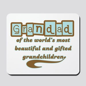 Grandad of Gifted Grandchildren Mousepad
