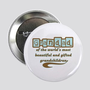 "Grandad of Gifted Grandchildren 2.25"" Button"
