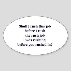 Rush Job Sticker (Oval)