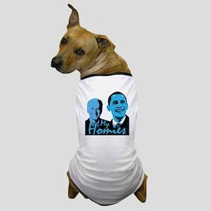 My Homies Obama and Biden Dog T-Shirt