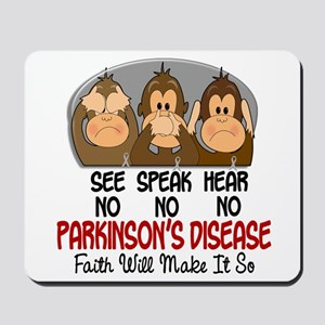 See Speak Hear No Parkinsons 1 Mousepad