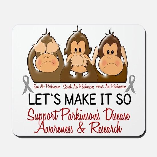 See Speak Hear No Parkinsons 2 Mousepad