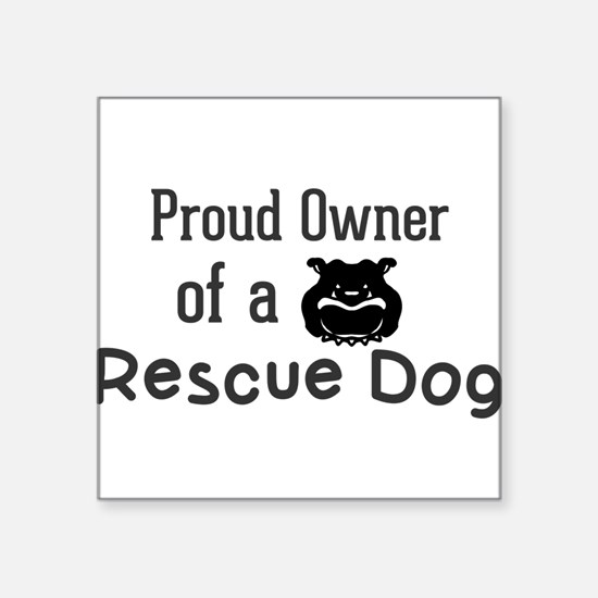 Proud Owner of a Rescue Dog Sticker
