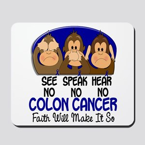 See Speak Hear No Colon Cancer 1 Mousepad