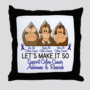 See Speak Hear No Colon Cancer 2 Throw Pillow