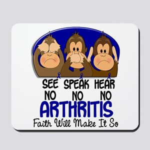 See Speak Hear No Arthritis 1 Mousepad