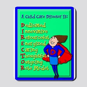D.I.R.E.C.T.O.R. Child Care Director Mousepad