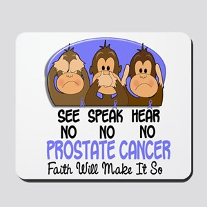 See Speak Hear No Prostate Cancer 1 Mousepad