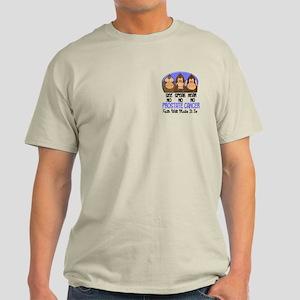See Speak Hear No Prostate Cancer 1 Light T-Shirt