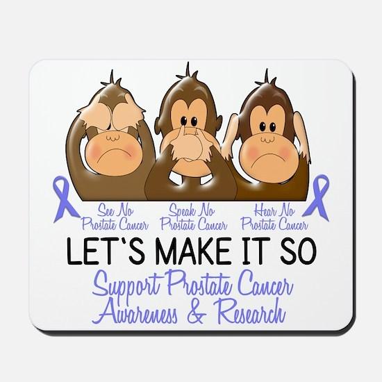 See Speak Hear No Prostate Cancer 2 Mousepad