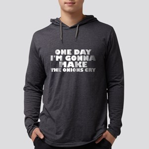 One Day Im Gonna Make The Onio Long Sleeve T-Shirt