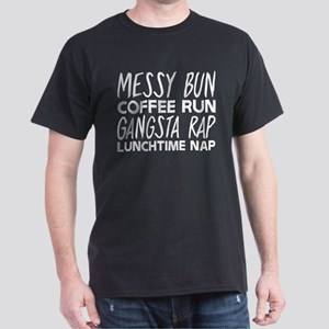 Messy Bun Coffee Run Gangsta Rap Lunchtime T-Shirt