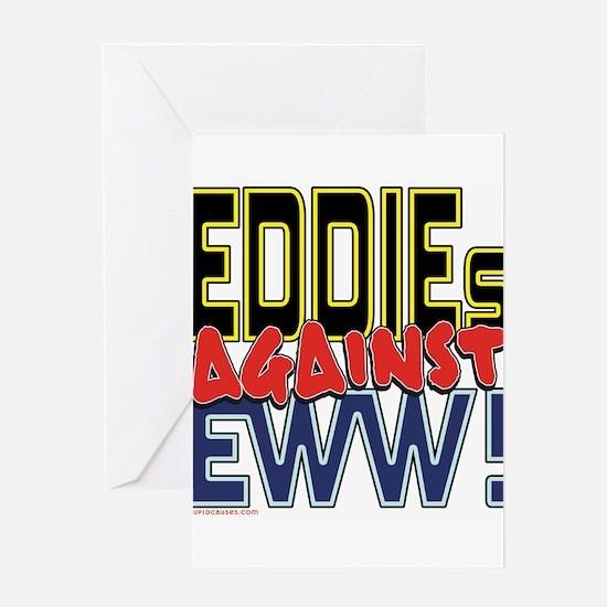 EDDIEs Against Eww! [SWAG] Greeting Card